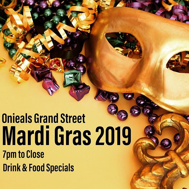 Join us at Onieals Grand Street tomorrow to celebrate Mardi Gras! We will have drink & dinner specials all night long! #mardigras #fattuesday #onieals #events #joinus #newyork #soho #littleitaly #chinatown #restaurant #bar #beer #wine #cocktails #cheers