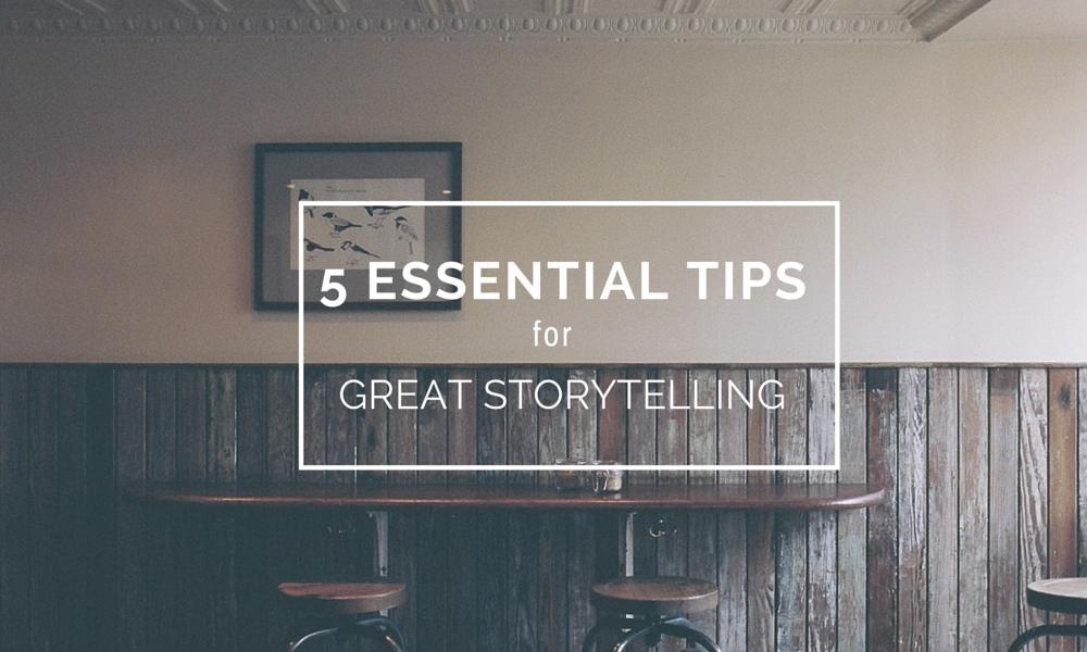 storytelling tips