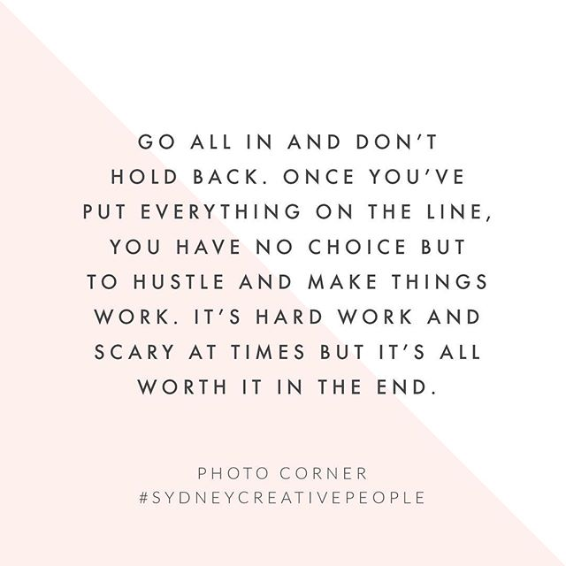 Go all in! Sitting in the fence just hurts your bum anyway... Read the full rest of the interview from @photocornersydney on the Content Space blog.  Link is above. #sydneycreativepeople