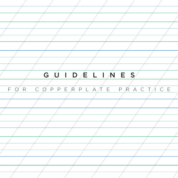 Guidelines for Copperplate Calligraphy practice | www.idrawletters.com