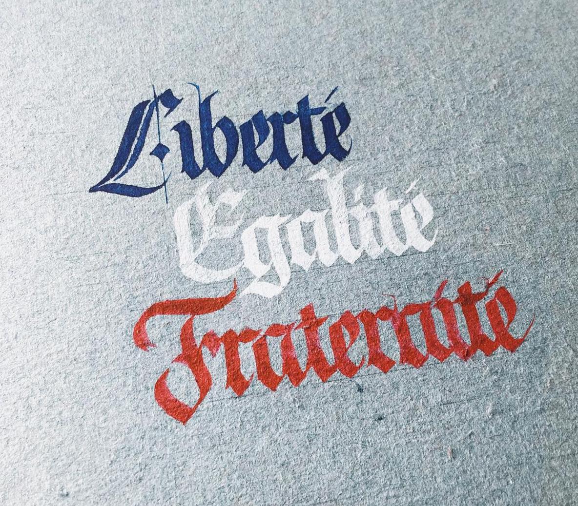 Liberté Egalité Fraternité by Chavelli | www.idrawletters.com