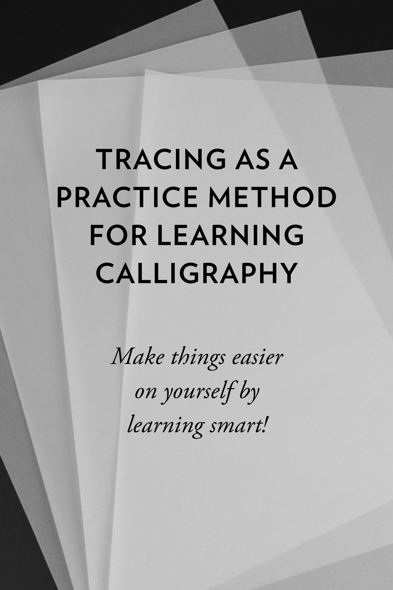 Learning Calligraphy: Tracing can be a good way to start perfecting your calligraphic letter shapes // www.chavelli.com