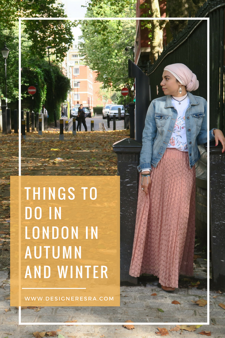 Things to do in London in Autumn and Winter