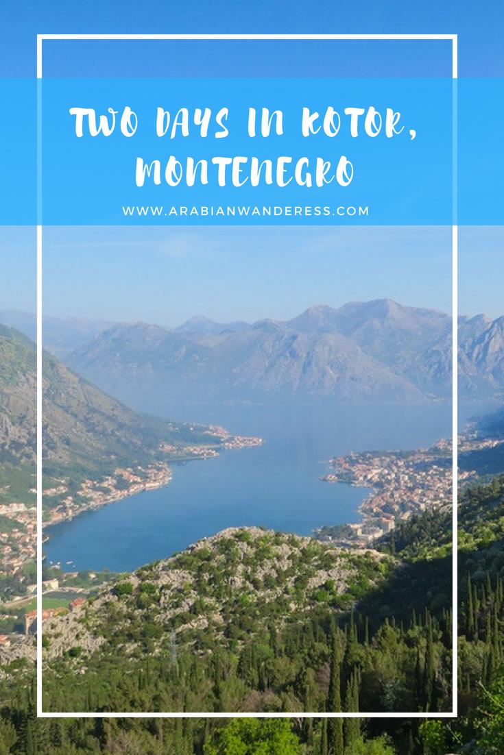 Two Days in Kotor, Montenegro