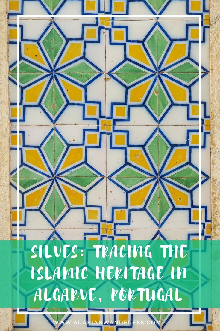 Silves: Tracing the Islamic Heritage in Algarve, Portuga