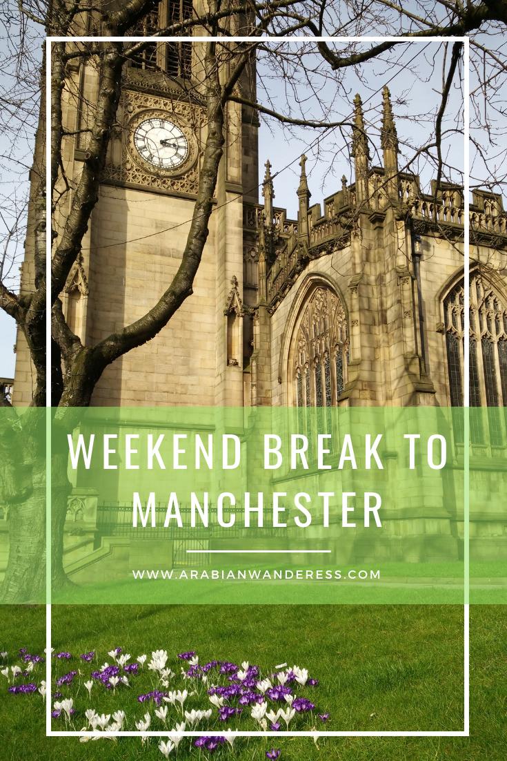 Weekend Break in Manchester