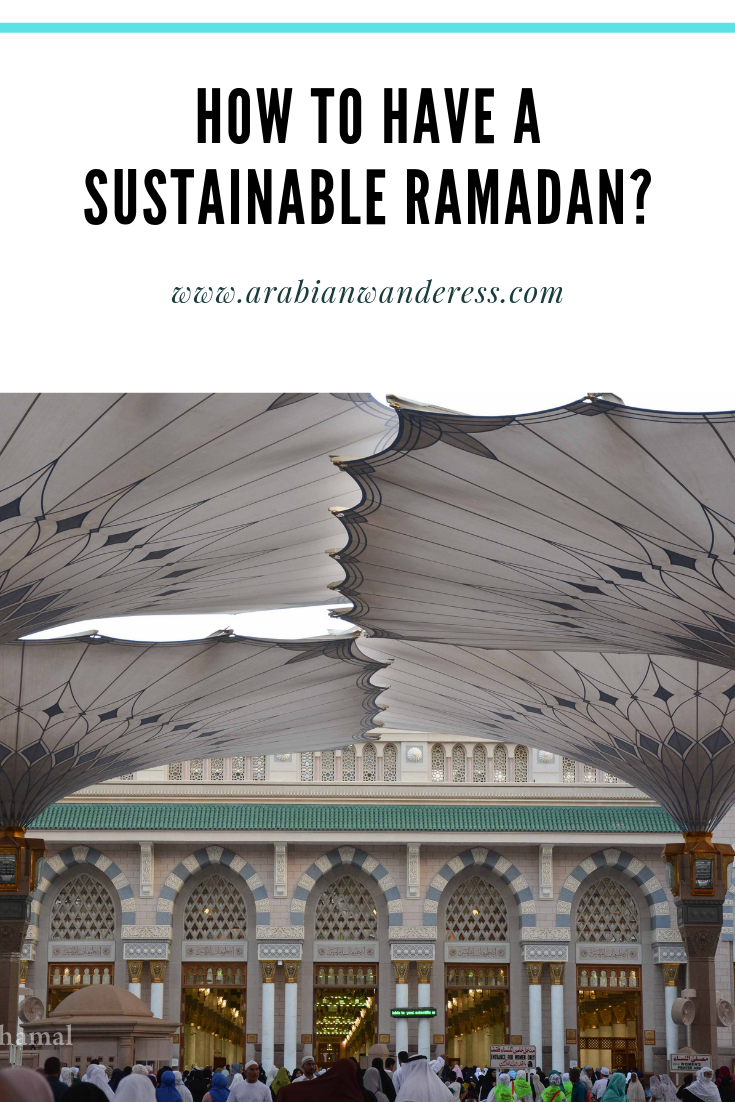 How to have a sustainable Ramadan?