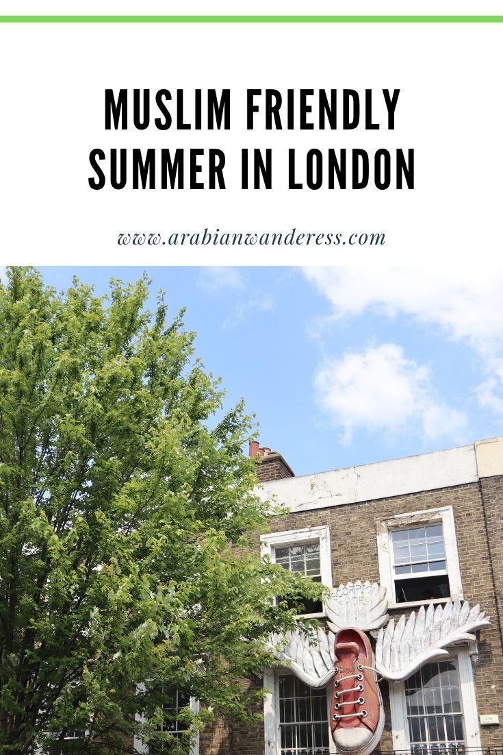 Muslim Friendly Summer in London.jpg