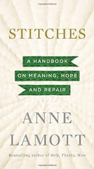 Anne uses the metaphor of stitching when it comes to our choices and motivations--encouraging us to make one clean stitch, keeping it simple and strong, tying our knot before beginning so when we begin to stitch some more, we are anchored in the fabric of life. I cherished reading this book.