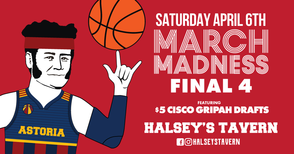 Watch Final Four Tourney in Astoria