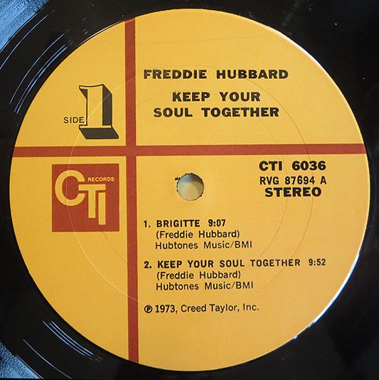 "Freddie Hubbard - ""Keep Your Soul Together"" - Label"