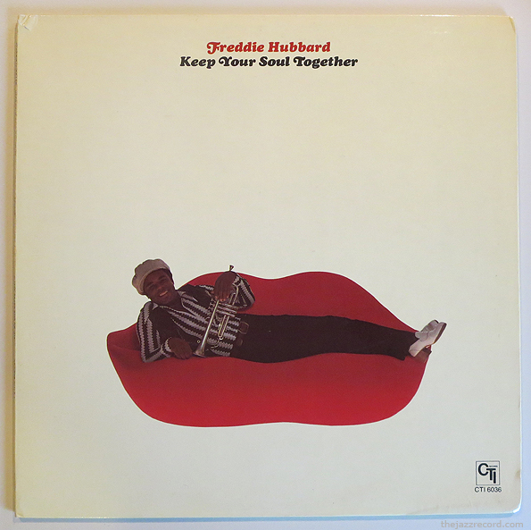"""Freddie Hubbard - """"Keep Your Soul TOgether"""" - Cover"""