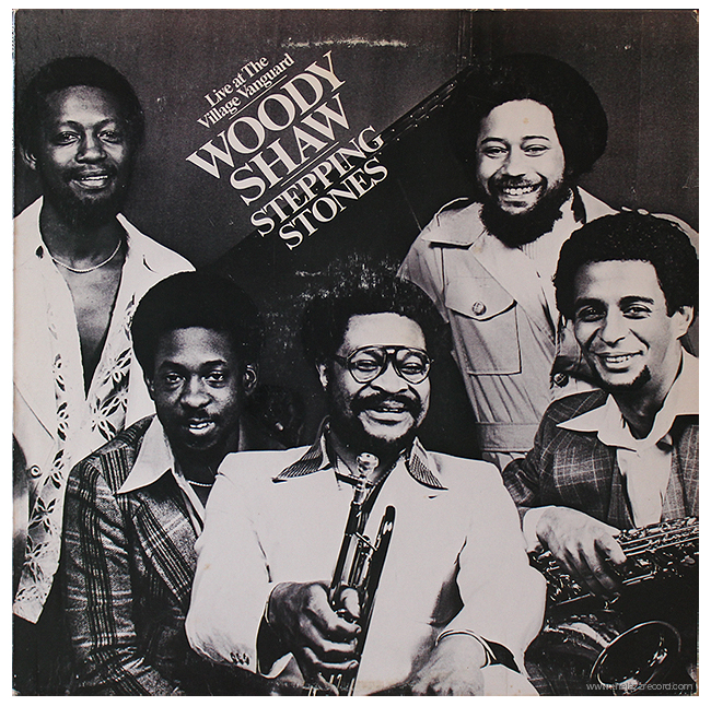 Woody Shaw - Stepping Stones - Vinyl Front Cover