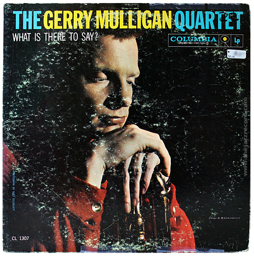 gerry-mulligan-quartet-what-is-there-to-say-front-cover-vinyl-lp