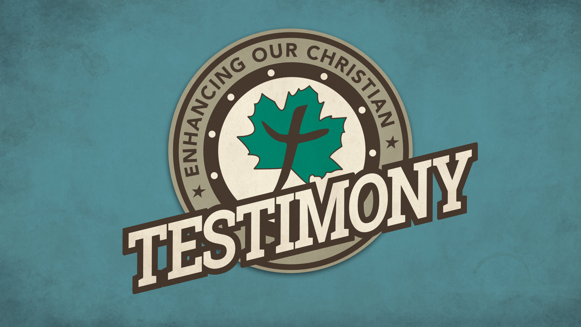 Enhancing Our Christian Testimony • Mar. 5 - April 2, 2017