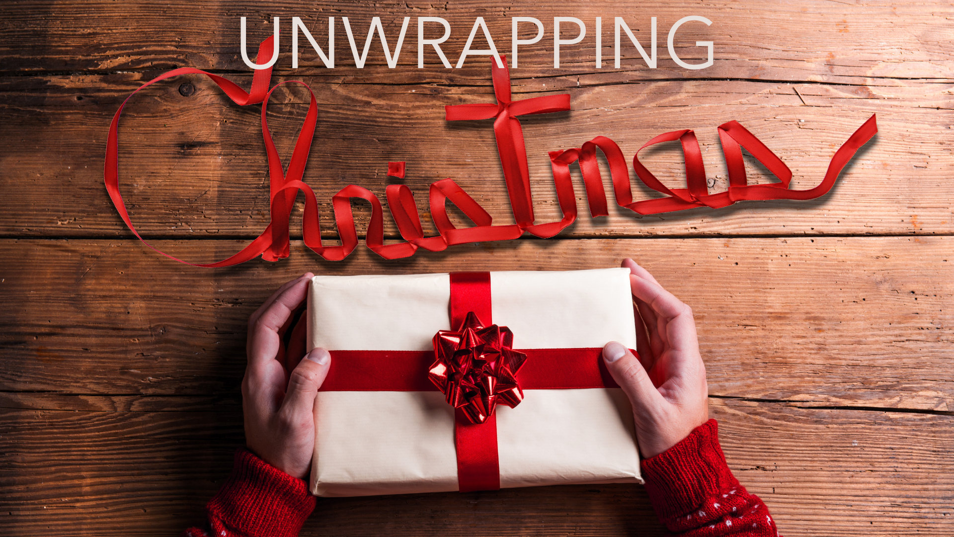 Unwrapping Christmas • Dec. 4 - 25, 2017