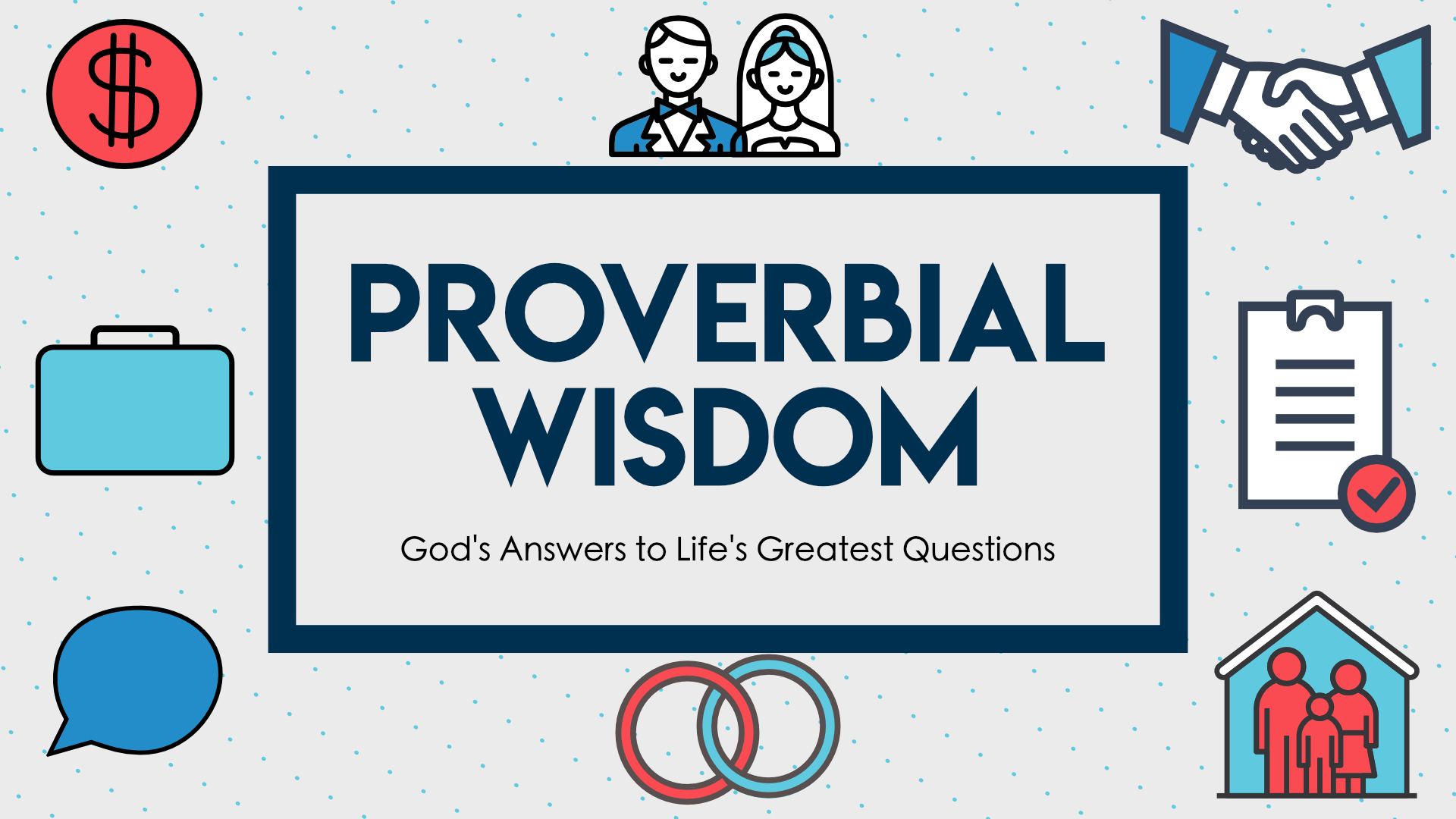 Proverbial Wisdom • Apr. 23 - June 18, 2017