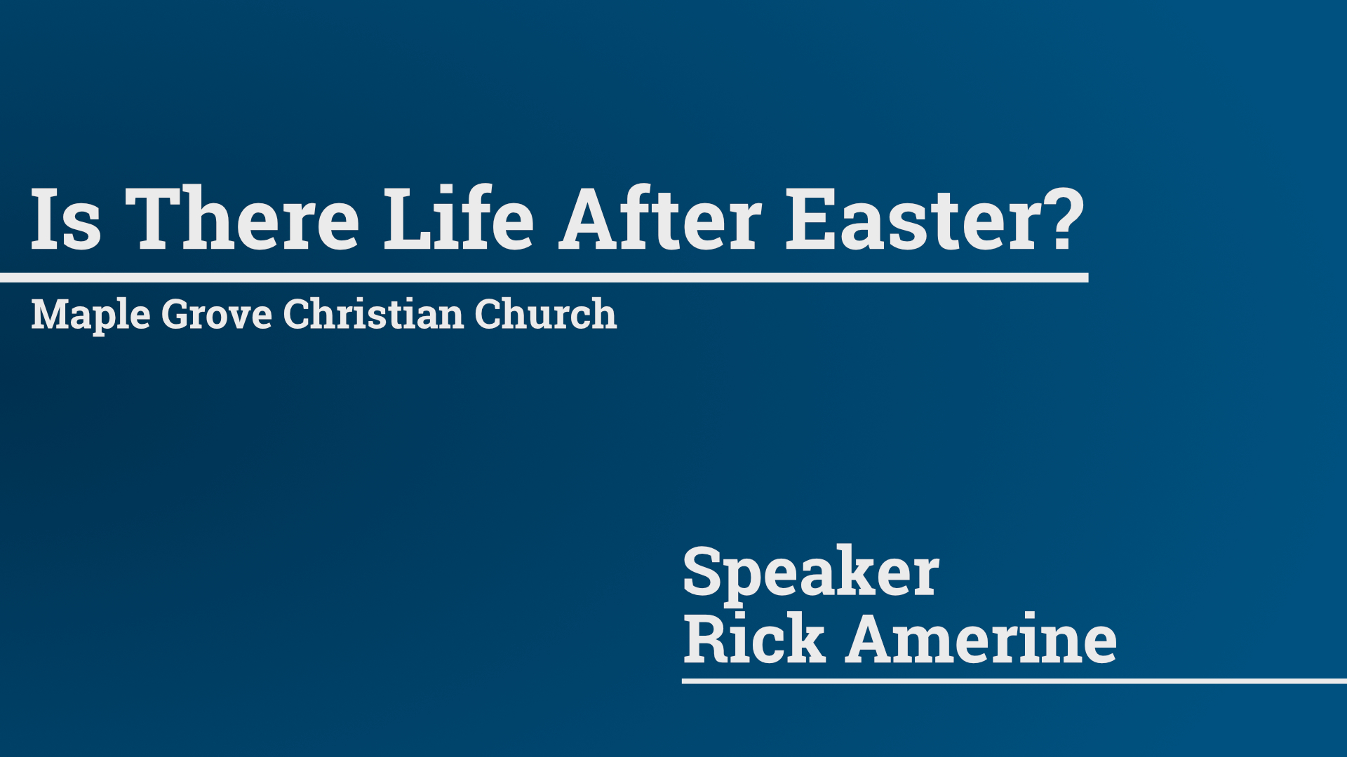 Is There Life After Easter? • Apr. 5, 2015