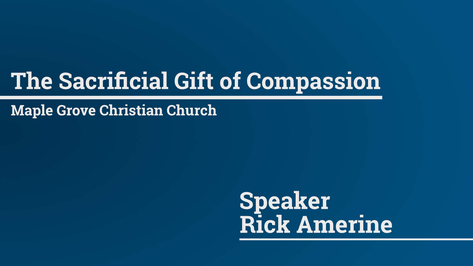 The Sacrificial Gift of Compassion • March 6, 2016