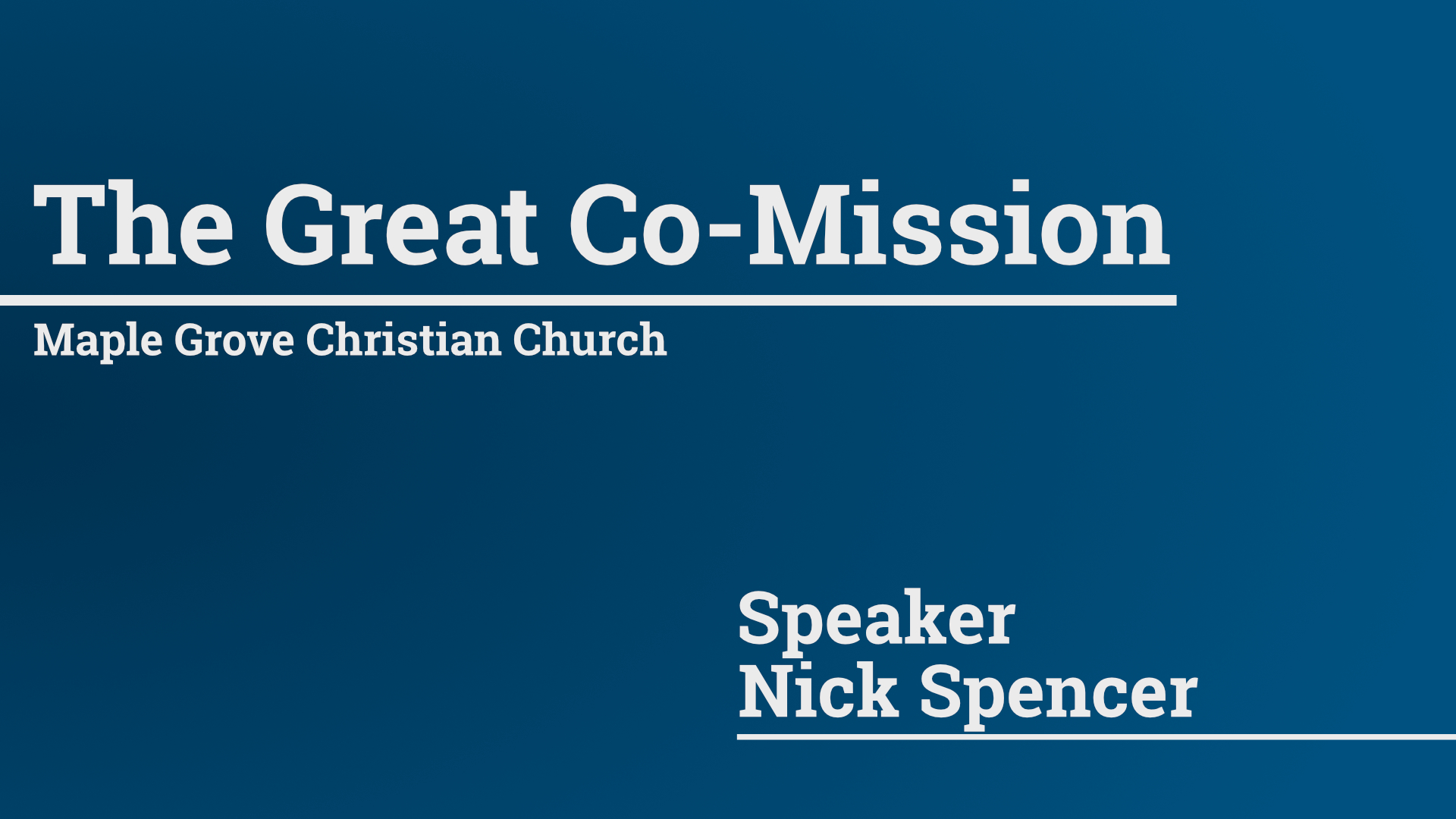 The Great Co-Mission • June 7, 2015