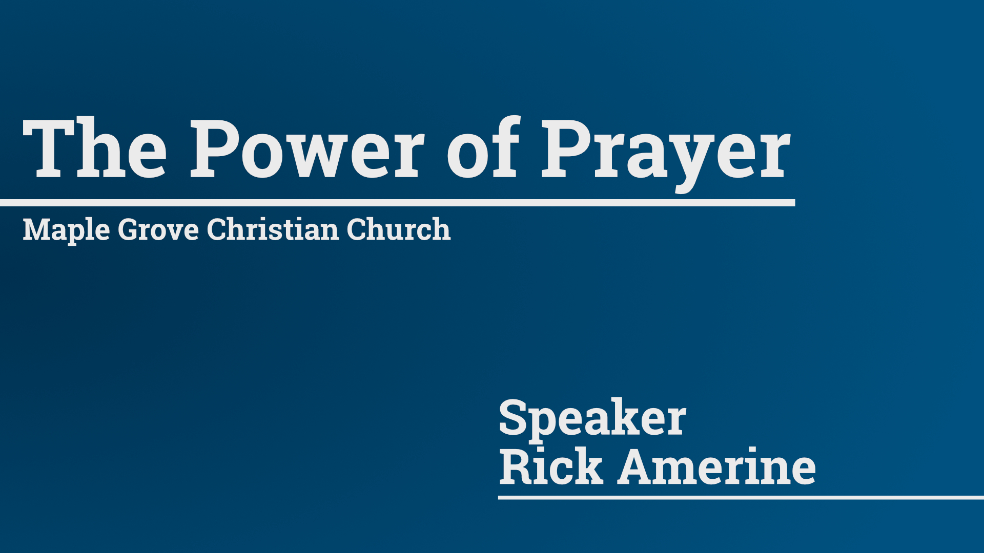 The Power of Prayer • Nov. 29, 2015