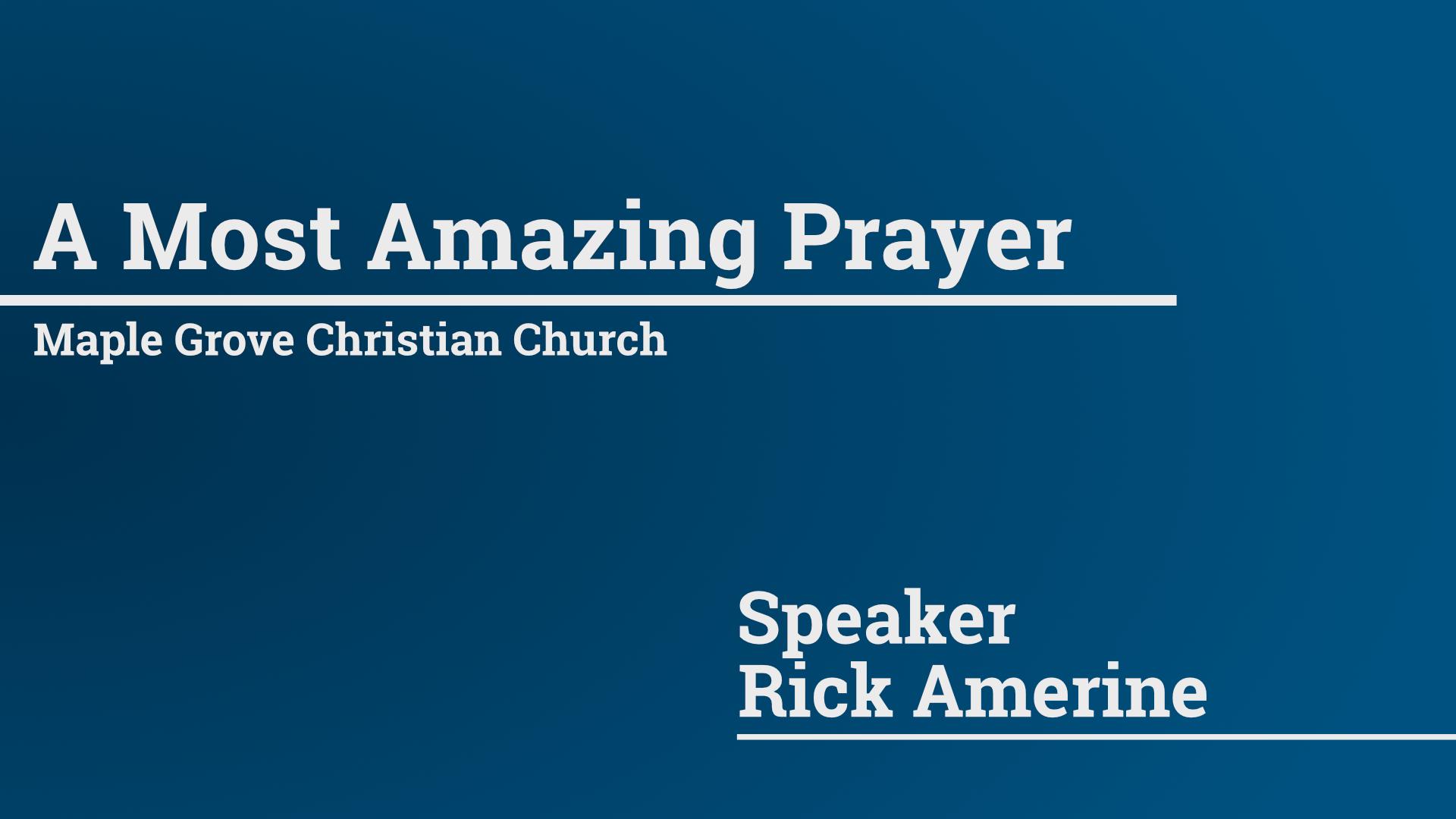 A Most Amazing Prayer.jpg