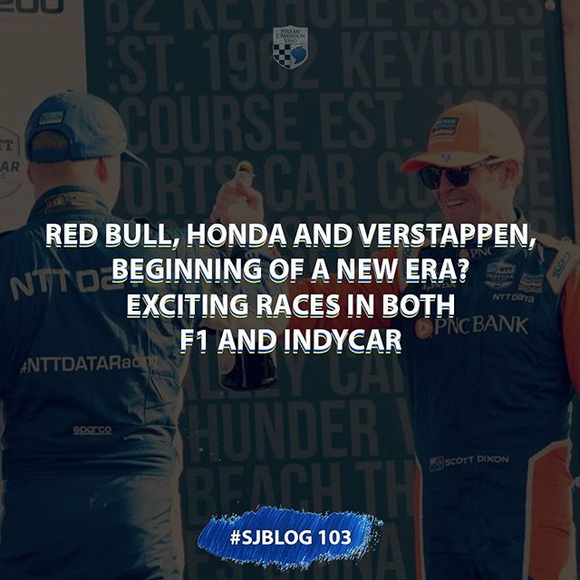 #SJblog is ready (link on bio) 🏎🏁 @redbullracing , @hondaracingf1 and @maxverstappen1, Beginning of a New Era? Exciting Races in Both #F1 & #IndyCar  #StefanJohansson #Racing #Blogging #Champs #ScottDixon #FelixRosenqvist