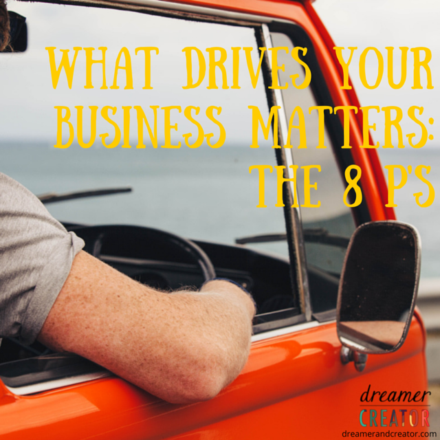 what-drives-your-business-matters-the-8-p's