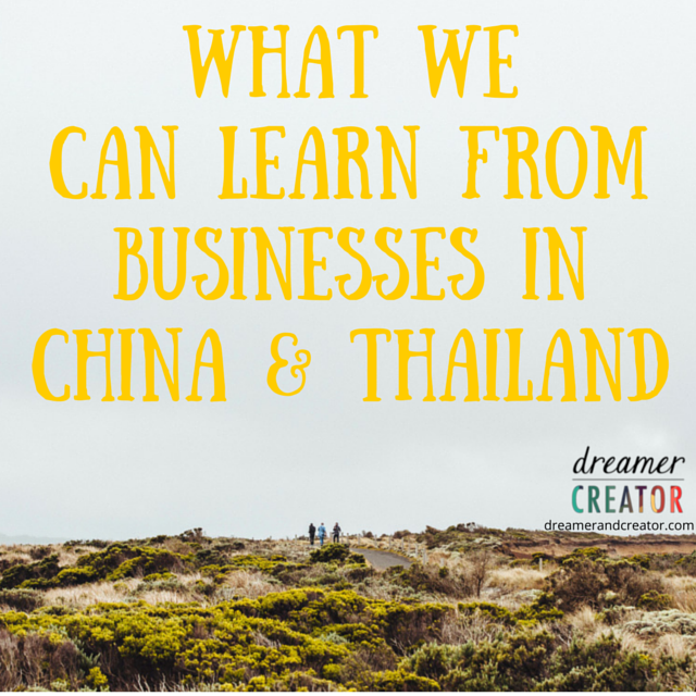 what-we-can-learn-from-businesses-in-china-thailand