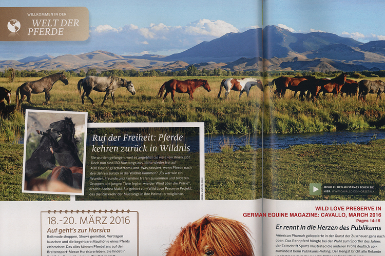 March 2016: Wild Love Preserve is featured the German Equine Magazine,  CAVALLO . Click for this  WLP Blog Post .