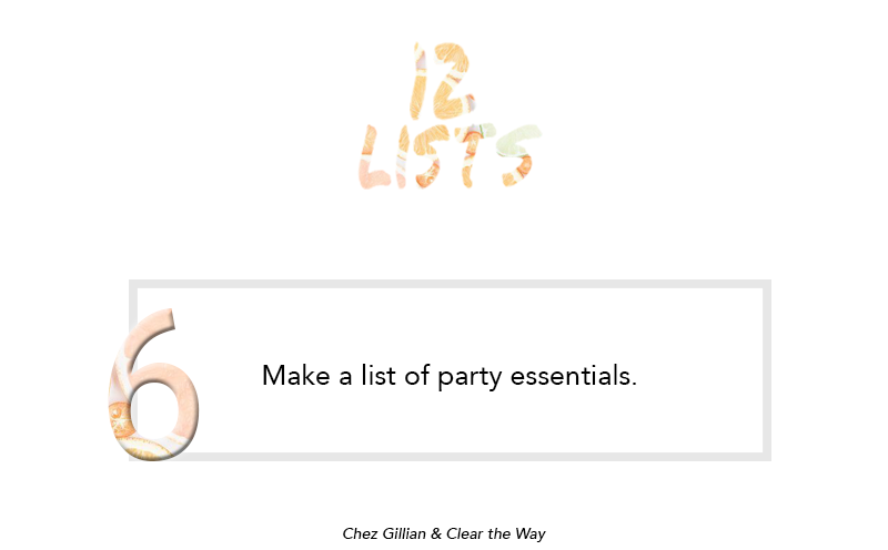 12 Lists | 6: Party Essentials