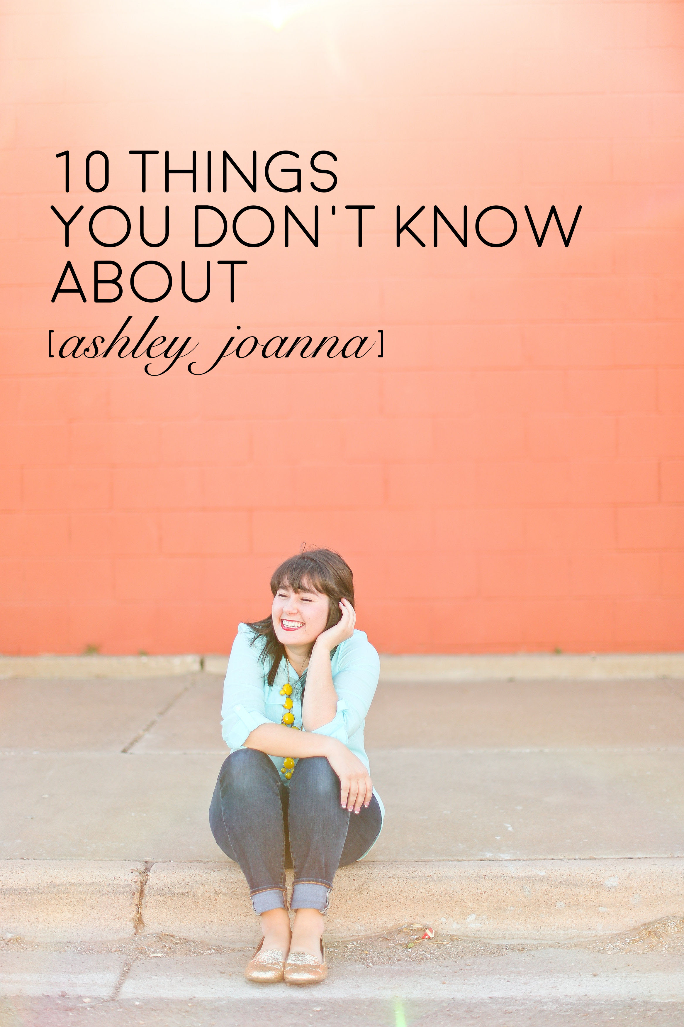 10 Things You Don't Know About Ashley Joanna