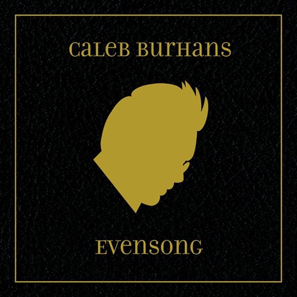Caleb Burhans - Evensong (2013)