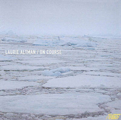 Laurie Altman - on course (2008)