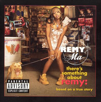 Remy ma - There's something about Remy: based on a true story (2006)