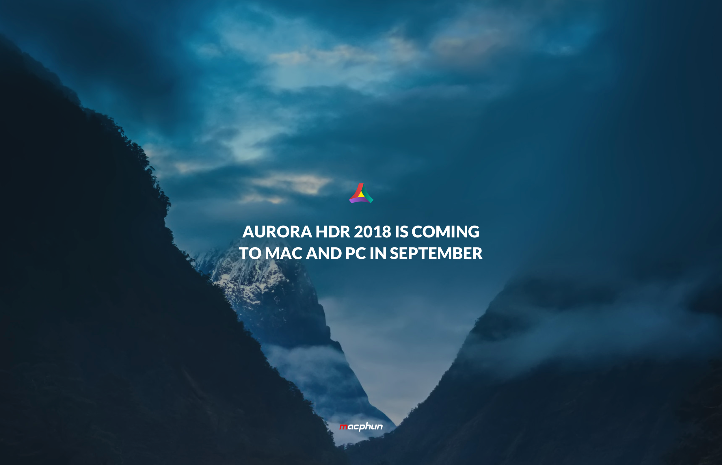 Aurora HDR 2018 is coming to Mac and PC.png