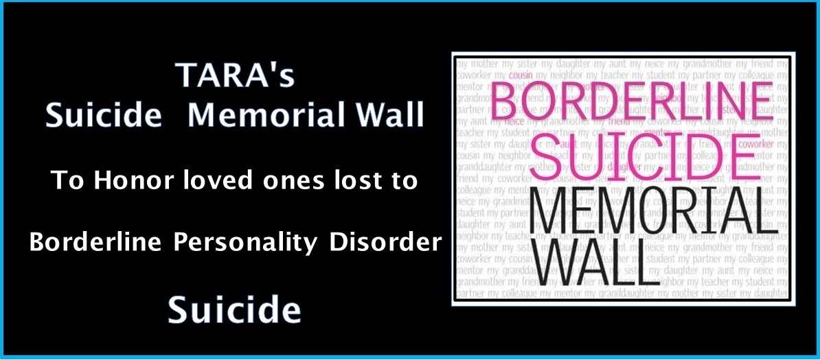 Borderline Suicide Memorial Wall — TARA4BPD