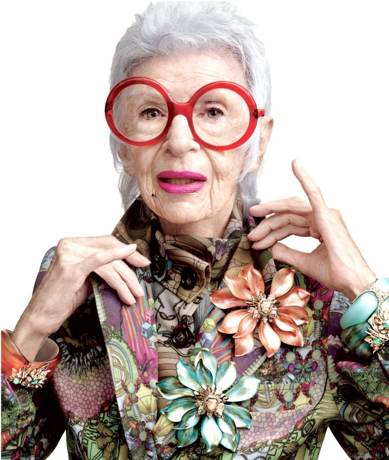 Iris Apfel   (1921):  American businesswoman, interior designer, and fashion icon.