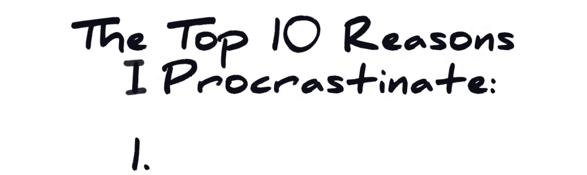 10-Reasons-I-Procrastinate.jpg