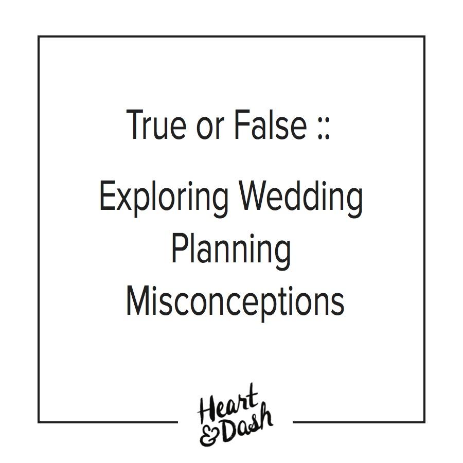 Wedding Planning Myths