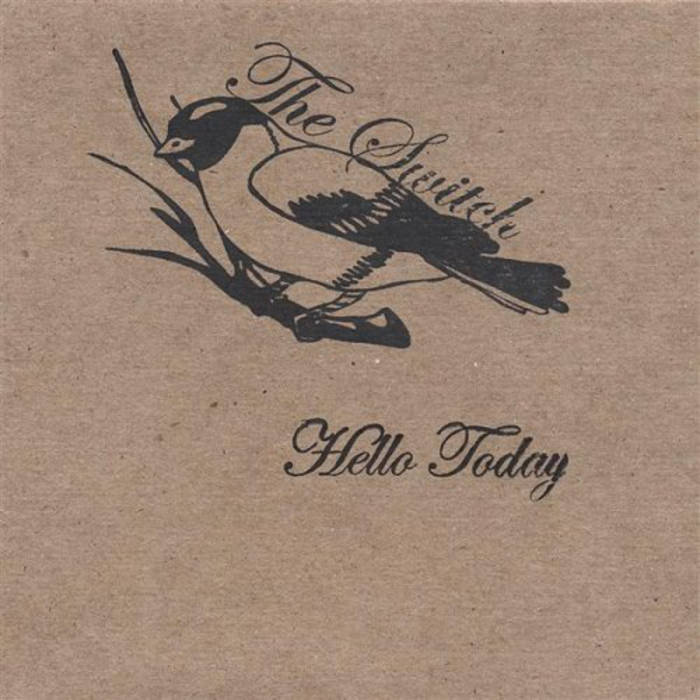 Hello Today by Le Switch (2007)
