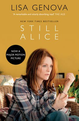 Still Alice - A beautifully written insight into the challenges faced by a successful woman with Alzheimer's