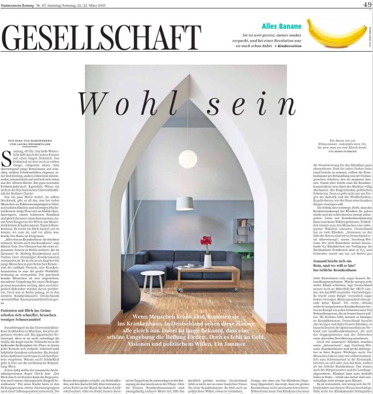 """Süddeutsche Zeitung -  Gesellschaft vom 21.03.15, """"Wohl sein,""""  von Nina von Hardenberg und Laura Weißmüller"""