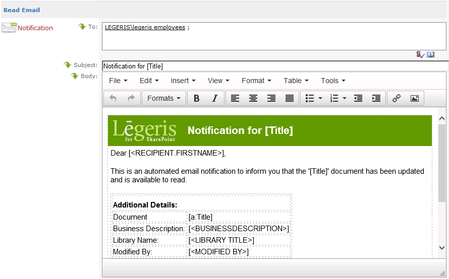The image above shows the Reading Category and how the recipients can be added using SharePoint, Active Directory (Security and Distribution) groups or named individuals. It's possible to tailor the email message using an alternative rich text editor allowing for HTLM mark-up..