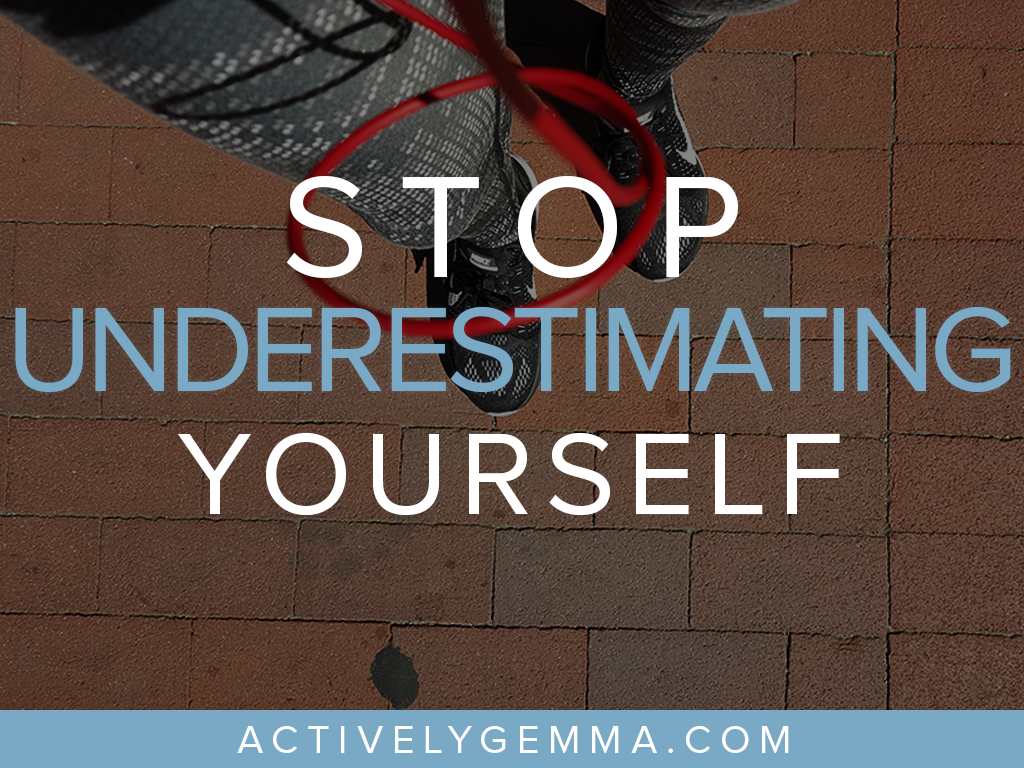 stop-underestimating-yourself