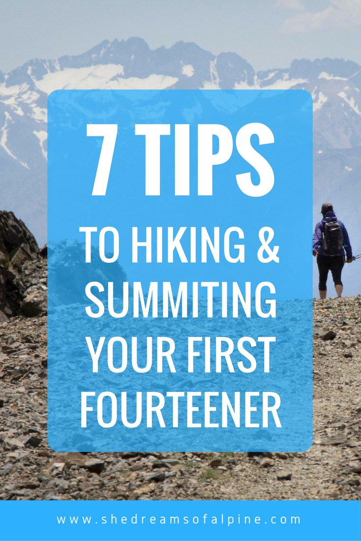 7 Tips to Hiking & Summiting Your First Fourteener | In this post I review planning, training, and 7 tips to set yourself up for a successful summit of a 14er mountain.