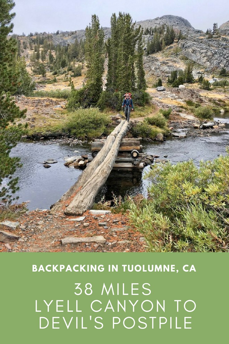 38 Miles Backpacking Lyell Canyon in Tuolumne to Devil's Postpile in Mammoth Lakes California Blog Post Cover.jpg