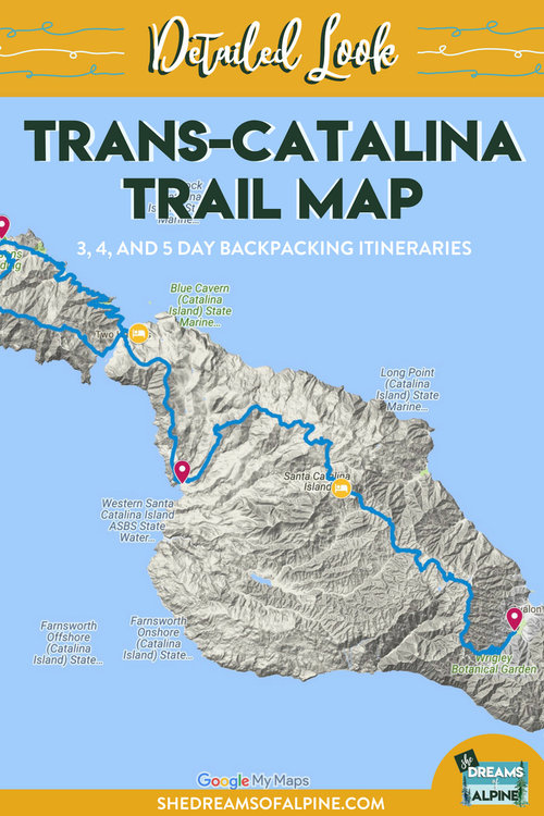 A Detailed Look at The Trans-Catalina Trail Map — She Dreams Of Alpine