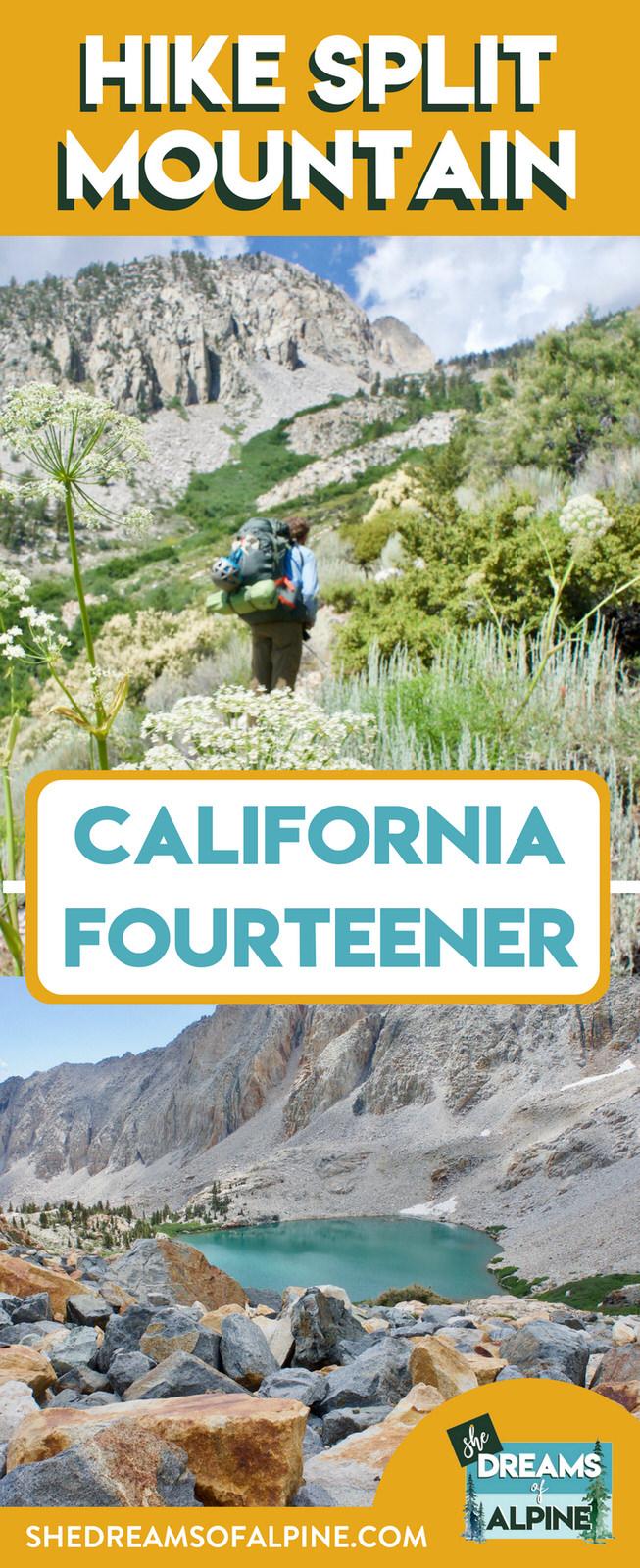 Ultimate Guide to Hiking Split Mountain - California Fourteener