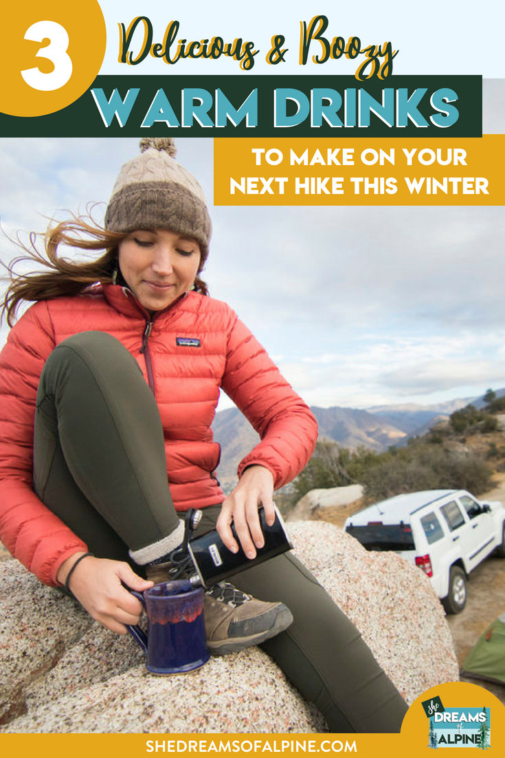 3 Delicious & Boozy Warm Winter Drinks to Make on Your Next Outdoor Adventure   | Winter is here, and that's no excuse to stop going into the mountains and exploring the outdoors! Stay warm with 3 of our favorite warm boozy winter drink recipes that we love to pack up with our Stanley flask and thermos and enjoy at the our favorite campsite or at the top of our favorite peak. These drinks are easy to make, portable, and delicious! Stay warm this winter my friends and have fun in the mountains! | shedreamsofalpine.com